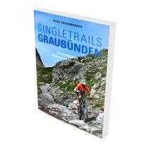 Mountainbikeführer Singletrails Graubünden