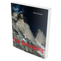 Bildband Alpinliteratur Bernd Arnold