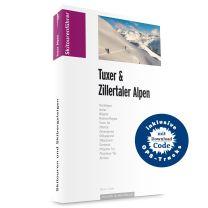 Skitouren Skibergsteigen Tuxer und Zillertaler Alpen
