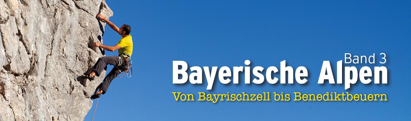 Sportkletterführer Bayerische Alpen Band 3